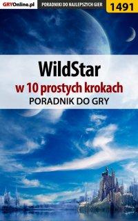 WildStar w 10 prostych krokach - Marcin