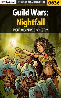 Guild Wars: Nightfall - poradnik do gry - Korneliusz