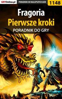 Fragoria - pierwsze kroki - poradnik do gry - Piotr