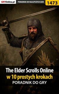 The Elder Scrolls Online w 10 prostych krokach - Jacek