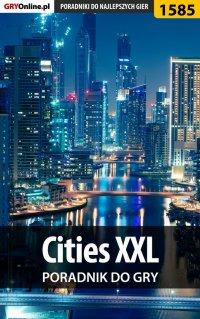 Cities XXL - poradnik do gry - Dawid