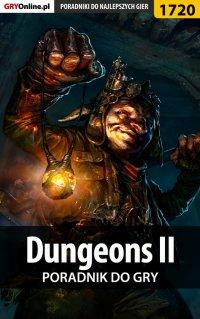 Dungeons II - poradnik do gry - Grzegorz