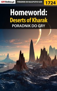 Homeworld: Deserts of Kharak - poradnik do gry - Patrick