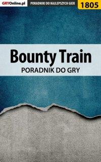 Bounty Train - poradnik do gry - Patrick
