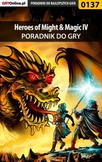 Heroes of Might  Magic IV - poradnik do gry - Piotr