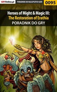 Heroes of Might  Magic III: The Restoration of Erathia - poradnik do gry - Piotr