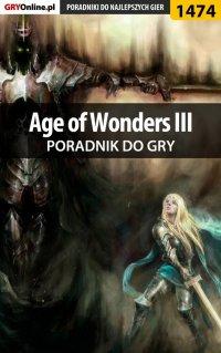 Age of Wonders III - poradnik do gry - Norbert