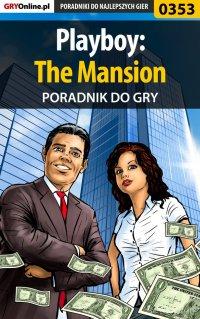 Playboy: The Mansion - poradnik do gry - Krzysztof Gonciarz