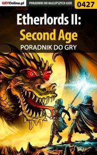 Etherlords II: Second Age - poradnik do gry - Michał