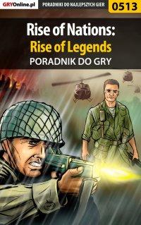 Rise of Nations: Rise of Legends - poradnik do gry - Krzysztof Gonciarz
