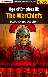 Age of Empires III: The WarChiefs - poradnik do gry - Maciej