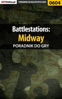 Battlestations: Midway - poradnik do gry - Paweł