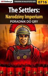 The Settlers: Narodziny Imperium - poradnik do gry - Marzena
