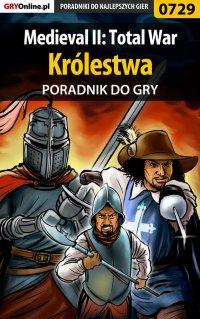 Medieval II: Total War - Królestwa - poradnik do gry - Grzegorz