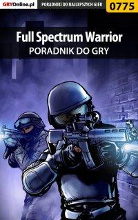 Full Spectrum Warrior - poradnik do gry -