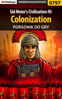 Sid Meier's Civilization IV: Colonization - poradnik do gry - Łukasz