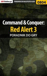 Command  Conquer: Red Alert 3 - poradnik do gry - Maciej Jałowiec