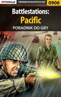 Battlestations: Pacific - poradnik do gry - Paweł