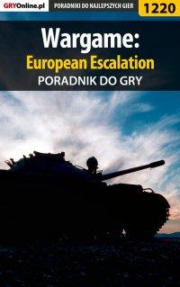 Wargame: European Escalation - poradnik do gry - Michał