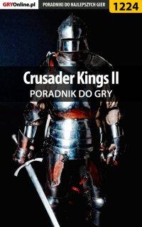 Crusader Kings II - poradnik do gry - Maciej