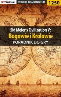 Sid Meier's Civilization V: Bogowie i Królowie - poradnik do gry - Dawid