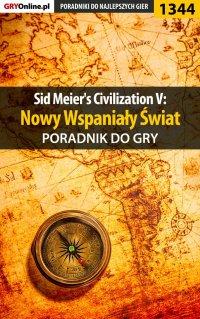 Sid Meier's Civilization V: Nowy Wspaniały Świat - poradnik do gry - Dawid
