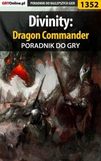 Divinity: Dragon Commander - poradnik do gry - Arek