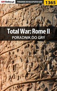 Total War: Rome II - poradnik do gry - Asmodeusz
