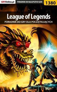League of Legends - poradnik dla początkujących - Łukasz