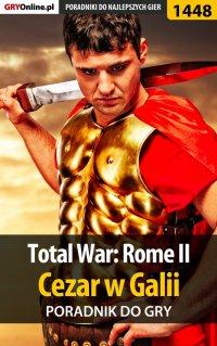 Total War: Rome II - Cezar w Galii - poradnik do gry - Asmodeusz