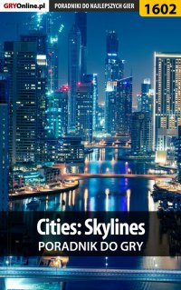 Cities: Skylines - poradnik do gry - Dawid