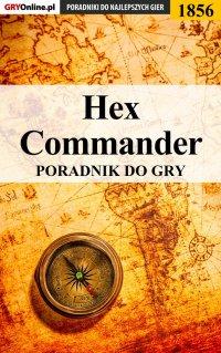 Hex Commander - poradnik do gry - Mateusz