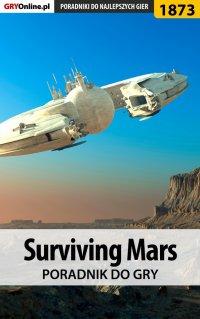 Surviving Mars - poradnik do gry - Arkadiusz
