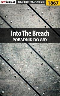 Into The Breach - poradnik do gry - Arkadiusz