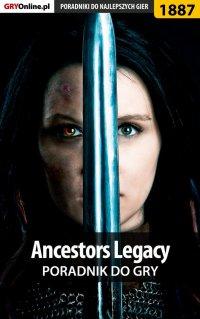 Ancestors Legacy - poradnik do gry - Grzegorz