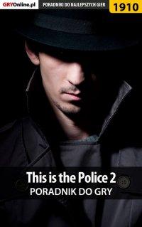 This is the Police 2 - poradnik do gry - Agnieszka