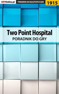 Two Point Hospital - poradnik do gry - Agnieszka