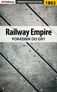 Railway Empire - poradnik do gry - Mateusz
