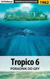 Tropico 6 - poradnik do gry - Agnieszka
