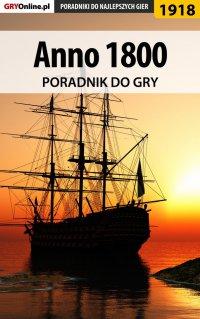 Anno 1800 - poradnik do gry - Grzegorz