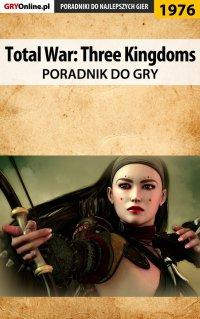 Total War Three Kingdoms - poradnik do gry -