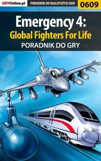 Emergency 4: Global Fighters For Life - poradnik do gry - Szymon