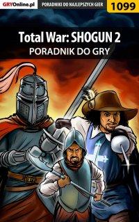 Total War: SHOGUN 2 - poradnik do gry - Maciej