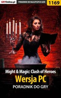 Might  Magic: Clash of Heroes - PC - poradnik do gry - Michał