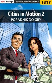 Cities in Motion 2 - poradnik do gry - Arek