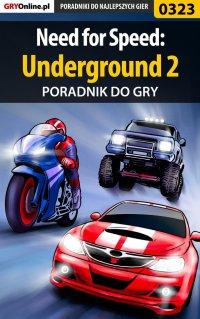 Need for Speed: Underground 2 - poradnik do gry - Artur