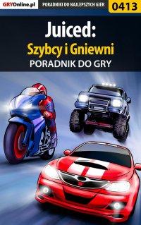 Juiced: Szybcy i Gniewni - poradnik do gry - Paweł