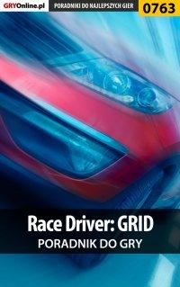 Race Driver: GRID - poradnik do gry - Jacek