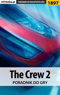 The Crew 2 - poradnik do gry - Jacek