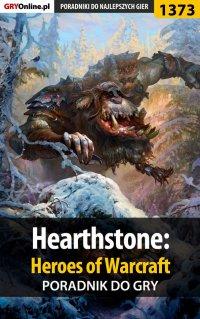 Hearthstone: Heroes of Warcraft - poradnik do gry - Patryk